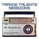 Trance Talents Sessions 005: mixed by Dim Line