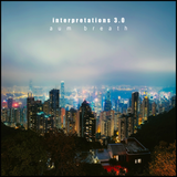 Downtempo Ambient Electronic Journey - Interpretations 3.0