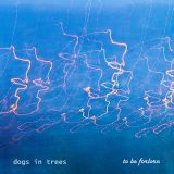 dogs in trees - to be forlorn