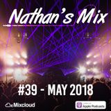 Nathan's Mix #39 - May 2018