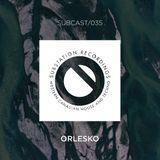 SUBCAST Episode 35: Orlesko