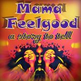 Toota - Mama Feelgood a story to tell (30/03/13)