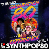 Generation 80 Experience Mix Vol. 1 (57 Min) By JL Marchal (Synthpop 80 : www.synthpop80.com)
