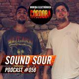 Sound Sour @ Set Exclusivo Movida Electrónica Córdoba (Podcast 058) 20.07.16