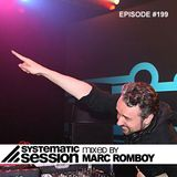 Systematic Session #199 (Mixed by Marc Romboy)