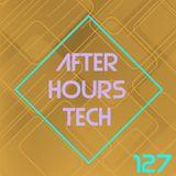 afterhours tech : Episode 127 - November 29