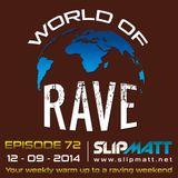 Slipmatt - World Of Rave #72