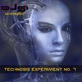 Technosis Experiment No. 7
