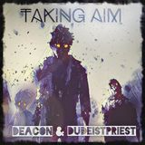 Taking Aim (Deacon&DudeistPriest)
