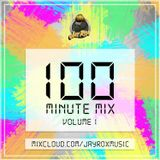 Jay Rox - 100 minute (house) mix - Vol. 1