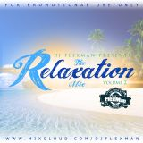 THE RELAXATION MIX PT. 2