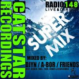 CATSTAR RECORDINGS RADIO SHOW 148 (SUPER MIX)