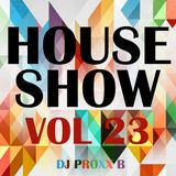 THE HOUSE SHOW VOL.23 - The Best House Music (January 2016)