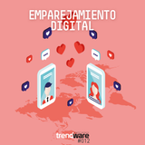 Trendware No. 12 - Emparejamiento Digital: Tinder, Grindr, Bonfire, Down, Happn.