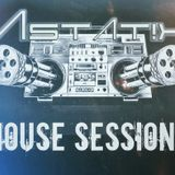 Astat!x House Sessions 004