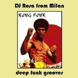 DJ Rosa from Milan - Kung Funk - deep funk grooves