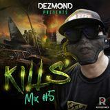 Kills' Mix #5