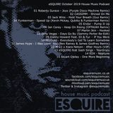 eSQUIRE October 2019 House Music Podcast