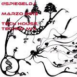 Spiegeldj - Marzo 2013 - Tech House, Techno Mix