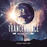 Trancendence Podcast Episode 29