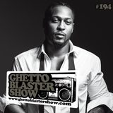 GHETTOBLASTERSHOW #194 (oct. 18/14)