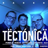 Tectónica Radio - Pueblo Nuevo Catálogo Abierto 14