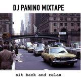 Dj Panino Mixtape: Sit Back And Relax