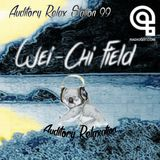 Auditory Relax Station #99: Wei-Chi Field