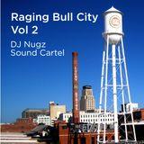 DJ Nugz :: Raging Bull City Vol 2