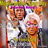A Night @ the Family Den: House Music Mondays: MLK Edition 2017