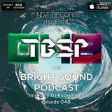 DJ Rocketman - The Bright Sound Podcast 048