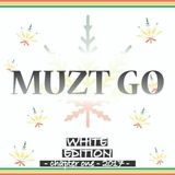 MUZT GO - White Edition chapter one 2017