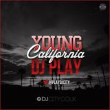 DJ Play - Young California | BBC Radio 1Xtra Guest Mix