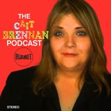 The Cait Brennan Podcast - Episode 1E01 - The Chinese Panties