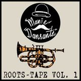 Manie Dansante Roots Tape Vol.1