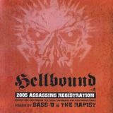 Hellbound presents 2005 Assassins Registration: Mixed By DJ The Rapist