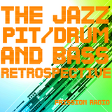 The Jazz Pit Vol.6 : Drum & Bass