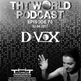 THT World Podcast ep 70 by D-Vox