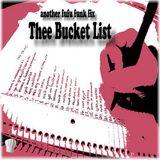 Thee Bucket List