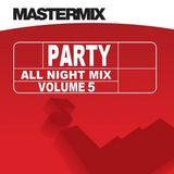 Mastermix - Party All Night Mix Vol 5 (Section Mastermix)