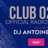 Club024 guestmix by DJ Antoine Holland on Deep Radio