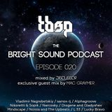 Discussor - The Bright Sound Podcast 020 (feat. Mac Graymer)