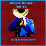 Groove On Air Vol 45