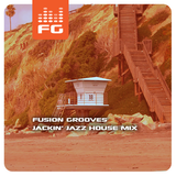 Fusion Grooves - Jackin' Jazz House Mix