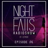 Cemode Presents: Night Falls #6