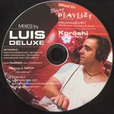 #15 Podcast VICE Radio Show - DEEJAY PLAYLIST by Luis Deluxe (House Music Mix)