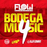 DJ FLOW - Bodega Music 4 - LMP