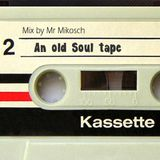 An old Soul tape