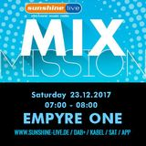 EMPYRE ONE @ Radio Sunshine Live - Mix Mission 2017