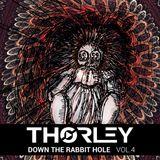 Thorley - Down The Rabbit Hole Vol 4